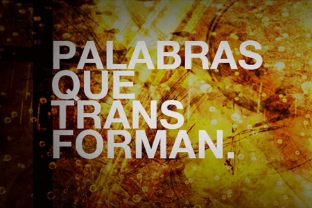 PALABRAS QUE TRANSFORMAN