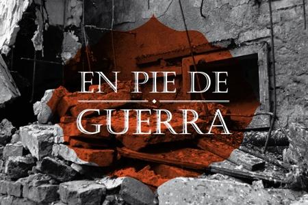 EN PIE DE GUERRA