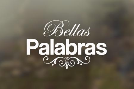 BELLAS PALABRAS